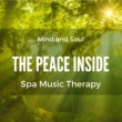 Buddha Zen Spa The Peace Inside: Spa Music Therapy to Relax Body, Mind and Soul