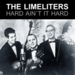 The Limeliters Hard It Ain`t Hard