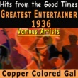 Bill Coleman,Fats Waller,Edith Piaf,Various Artists,Dorothy Lamour,Nelson Eddy,Jimmy Noone&Ginger Rodgers- Fred Astaire Greatest Entertainer 1936 - Hits from the Good Times
