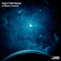 Night Shift Master/Chris.M Endless Universe (Chris.M Remix)