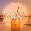 Friday Night Music Zone Deep Chill Melodies - Easy Listening, Peaceful Music, Chill Out Memories, Calming Melodies
