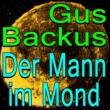 Gus Backus Gus Backus Der Mann im Mond