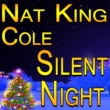Nat King Cole Nat King Cole Silent Night