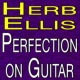 Herb Ellis Quintet Herb Ellis Quintet Perfection on Guitar