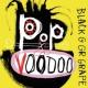 ブラック・グレープ Pop Voodoo
