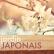 Jardin japonais Jardin Japonais - Musique zen de fond pour relaxation et détente, reiki et guérison