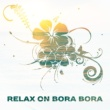 Bossa Chill Out Relax on Bora Bora - Sunbed Chill, Beach Party, Deep House Chill, Summer Vibes, Chillout Hits, Beach Chill