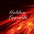 Various Artists Golden Legends