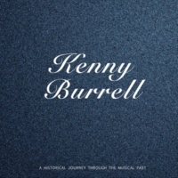 Kenny Burrell Im a Fool to Want You