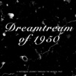 Various Artists Dreamteam of 1950