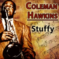 Coleman Hawkins It Sends Me