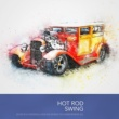 Various Artists Hot Rod Swing