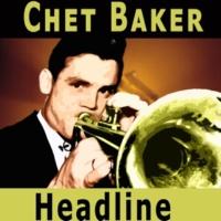 Chet Baker Headline