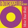 Anticappella Move Your Body