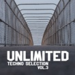 Various Artists Unlimited Techno Selection, Vol. 3