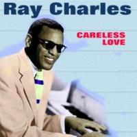 Ray Charles Careless Love