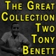 Tony Bennett The Great Collection Two Tony Bennett