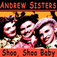 Andrew Sisters Don't Sit Under the Apple Tree (2)