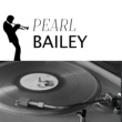 Pearl Bailey Pearl Bailey