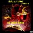 Triple 6 Clowns The Clown Reaper (Bonus Track Version)