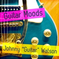 "Johnny ""Guitar"" Watson Lullaby of Birdland"