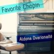 Aldona Dvarionaité Favorite Chopin