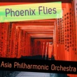 Asia Philharmonic Orchestra Phoenix Flies