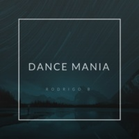 Rodrigo B Dance Mania