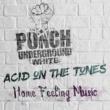 Acid on The Tunes Home Feeling Music