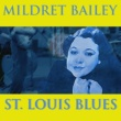 Mildred Bailey St. Louis Blues