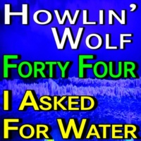 Howlin' Wolf Stay Here Til My Baby Comes Back