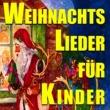 Various Artists&Berliner Mozartchor Weihnachtslieder für Kinder