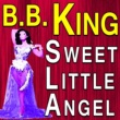 B.b. King B.B. King Sweet Little Angel