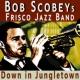 Clancy Hayes&Bob Scobeys Frisco Jazz Band Down in Jungletown