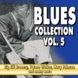 John Lee Hooker,Lightnin' Hopkins,Bessie Smith,Various Artists,Leadbelly,Hot Lips Page&John Lee 'Sonny Boy' Williamson Blues Collection Vol.5