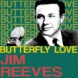 Jim Reeves Butterfly Love