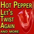 Chubby Checker,Duane Eddy,Floyd Cramer,Del Shannon,John Leyton,Ricky Nelson,Adam Faith,Little Eva,Jimmy Justice,The Spotnicks,Various Artists,The Vernons Girls,The Eagles&Carol Deene Hot Pepper Let's Twist Again and more