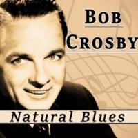 Bob Crosby In a Minor Mood