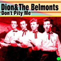 Dion&The Belmonts I Wonder Why