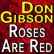 Don Gibson Don Gibson Roses Are Red