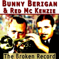 Bunny Berigan&Red McKenzie Music Goes'round Ana Around