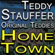Teddy Stauffer And His Original Teddies Teddy Stauffer And His Original Teddies Home Town
