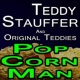Teddy Stauffer & His Original Teddies Teddy Stauffer Pop Corn Man