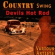 Spade Cooley,Bob Wills,Johnny Bond,Al Dexter,Red Foley,Various Artists,Curley Williams,Louise Massey,Andy Reynolds,Johnny Hicks&Smiley Maxedon Country Swing