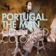 Portugal. The Man Censored Colors
