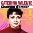 Caterina Valente Caterina Valente  Chanson d'amour