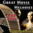 Various Artists&Louise Rainer Great Movie Melodies: End Title (Ziegfeld Stories)