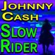 Johnny Cash Johnny Cash Slow Rider