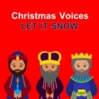 Nat King Cole,Judy Garland,Pat Boone,Patti Page,Mahalia Jackson&Various Artists Christmas Voices. Let it snow