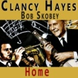 Bob Scobey&Clancy Hayes Home